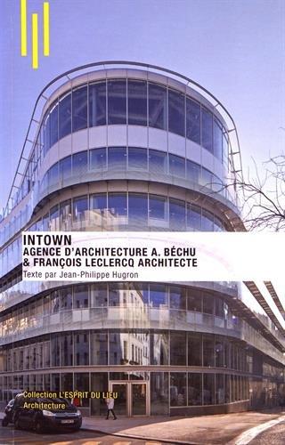 Intown: Agence d'architecture A. Brchu et Franois Leclercq architecte