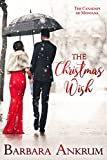 The Christmas Wish (The Canadays of Montana Book 3) by Barbara Ankrum