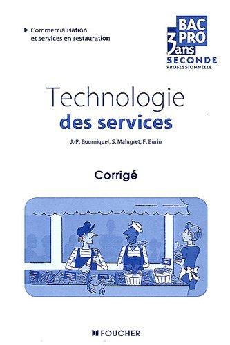 Technologie des services Sde Bac Pro Corrigé par Jean-Paul Bourniquel, Serge Maingret, Françoise Burin