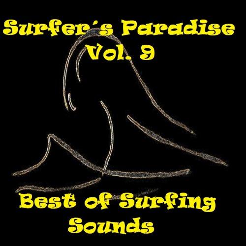 Surfer´s Paradise, Vol.9 (Best...