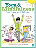 Yoga & Mindfulness Practices for Children Activity & Coloring Book