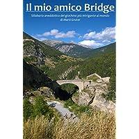 Il mio amico Bridge
