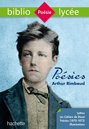 Bibliolyce - Posies, Arthur Rimbaud: Posies de Rimbaud