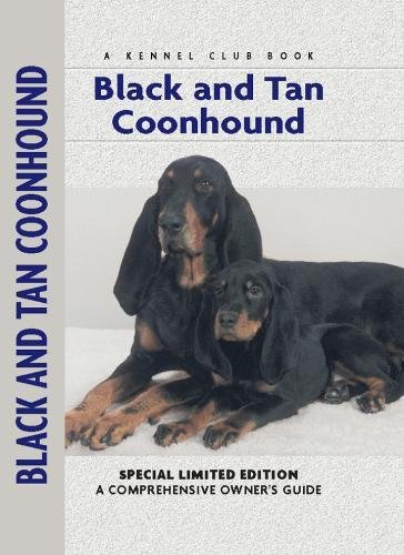 Black and Tan Coonhound (Comprehensive Owner's Guide)