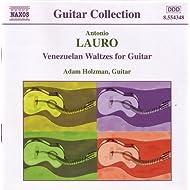 Lauro: Guitar Music, Vol. 1 - Venezuelan Waltzes