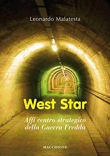 West star. Affi centro strategico della guerra fredda