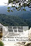 Tips and Tales From the Trail: Cowgirls Shoot Straight About Business and Life