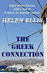 The Greek Connection: Eight Short Stories with a link to Greece