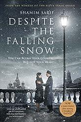 Despite the Falling Snow (English Edition)