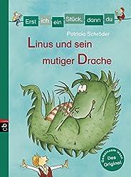 Erst ich ein Stück, dann du - Linus und sein mutiger Drache: 2in1-Bundle: Ein Drachenfreund für Linus / Linus