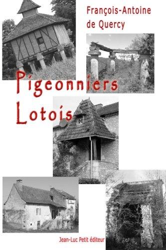 Pigeonniers lotois par François-Antoine de Quercy