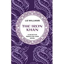 The Iron Khan (The Detective Inspector Chen Novels) by Williams, Liz (2013) Paperback