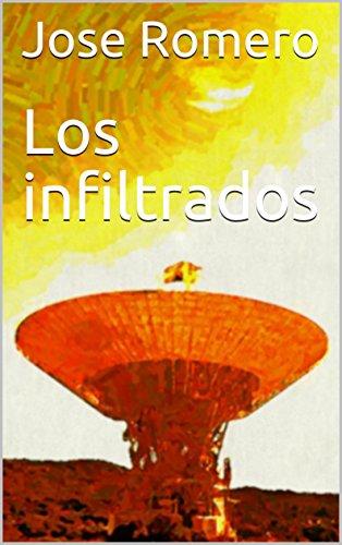 Los infiltrados por Jose Romero