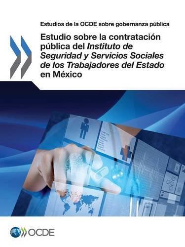 Descargar Libro Estudio sobre la contratación pública del Instituto de Seguridad y Servicios Sociales de los Trabajadores del Estado en México de OECD