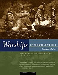 Warships of the World to 1900 by Lincoln P. Paine (2000-11-15)