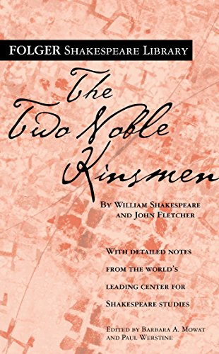 the-two-noble-kinsmen-folger-shakespeare-library-english-edition