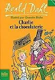 Charlie et la chocolaterie - Illustrations de Quentin Blake - Traduction de Elisabeth Gaspar - Gallimard jeunesse - 01/01/2007