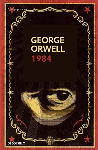 1984 (Language-Spanish ) (Contemporanea (Debolsillo)) por George Orwell