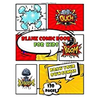 blank comic book for kids: blank comic book for kids :  Create Your Own Comics With This Comic Book Journal Notebook - 150 Pages of Fun and Unique ... Notebook and Sketchbook for Kids and Adults