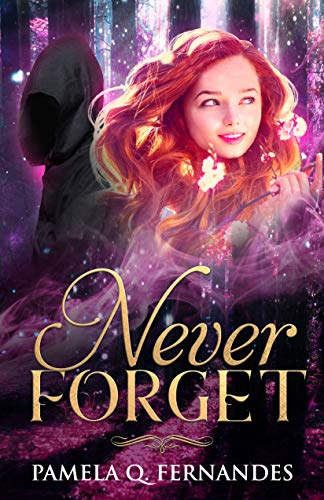 NEVER FORGET by [Fernandes, Pamela Q.]