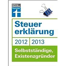 Steuererklärung 2012/2013 - Selbstständige, Existenzgründer
