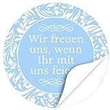 48 Design Etiketten, rund / Wir freuen uns, wenn Ihr mit uns feiert / blau / Hochzeit / Taufe / Geburtstag / Konfirmation / Aufkleber / Sticker / Einladung