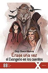 Descargar gratis Erase una vez El Evangelio En Los Cuentos en .epub, .pdf o .mobi