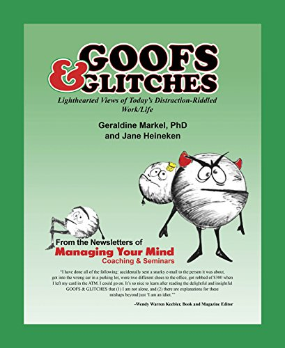 Goofs & Glitches: Lighthearted Views of Today's Distraction-Riddled Work / Life (English Edition)