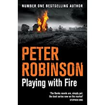 Playing With Fire (The Inspector Banks series Book 14)