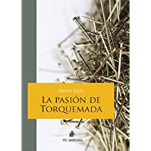 La pasión de Torquemada