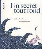 """Afficher """"Un secret tout rond"""""""