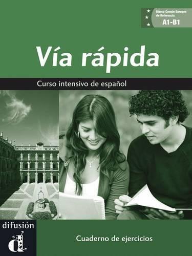 Via rapida. Cuaderno de ejercicios. Con espansione online. Per il Liceo linguistico