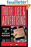Truth, Lies, and Advertising: The Art...