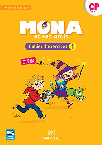 Mona et ses amis - Méthode de lecture : Cahier d'exercices 1 CP cycle 2