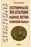 Dictionnaire des citations, maximes et proverbes francais : Cita-Dico...
