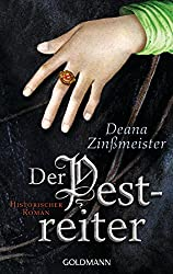Der Pestreiter: Historischer Roman - Die Pesttrilogie 2