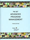 Title: Advanced Program Management PM587 3rd Edition