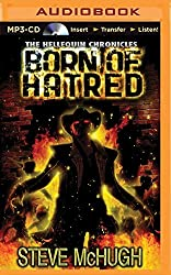 Born of Hatred (Hellequin Chronicles) by Steve McHugh (2015-09-06)