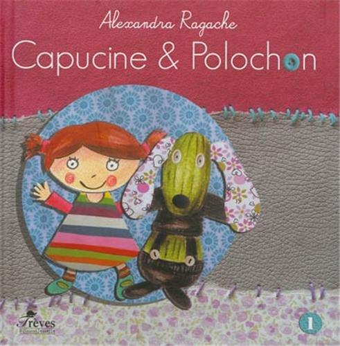 Capucine et Polochon, Tome 1 :