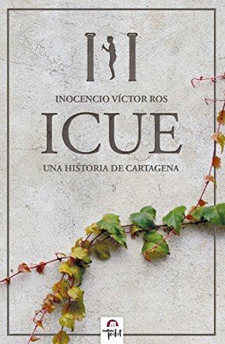 ICUE, novela de ficción histórica. Cartagineses y Romanos: Una ...