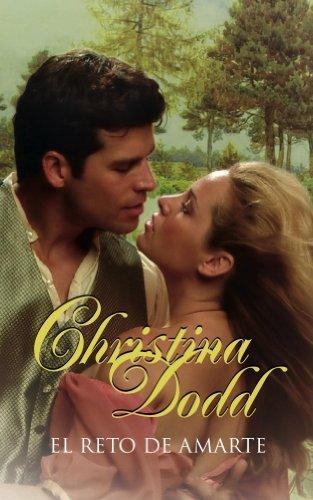 Descargar Libro El reto de amarte (ROMANTICA) de Christina Dodd