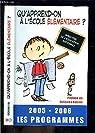 Qu'apprend-on à l'ecole élémentaire ? 2005-2006, les programmes par CNDP