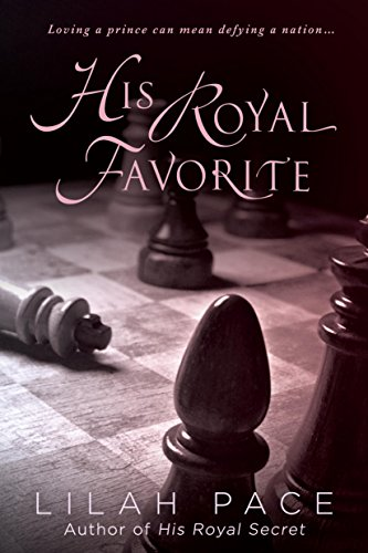 His Royal Favorite (His Royal Secret) (English Edition)