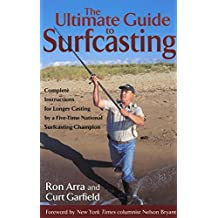Ultimate Guide to Surfcasting by Ron Arra (2001-11-01)