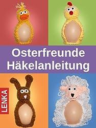 Osterfreunde - Häkelanleitung: Entchen, Küken, Häschen und Schäfchen