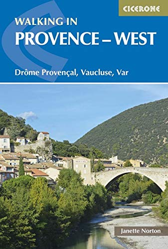 Walking in Provence : West par Janette Norton