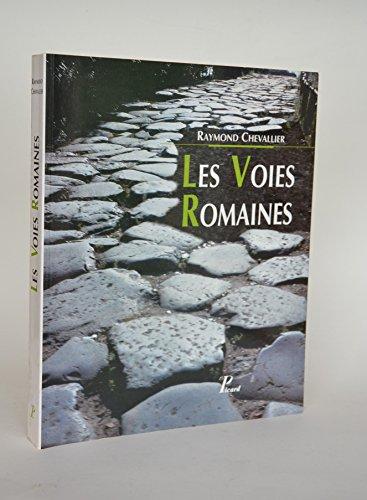 Les voies romaines par R. Chevallier