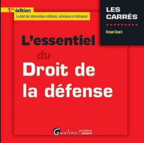 L'Essentiel du Droit de la défense