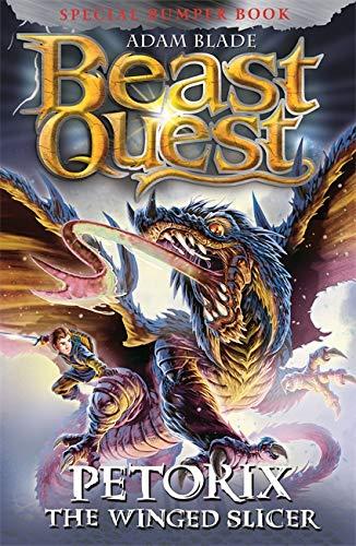 Petorix the Winged Slicer: Special 24 (Beast Quest, Band 24) Band Slicer