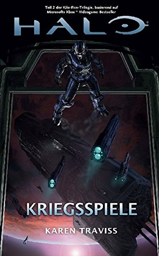 Halo Kriegsspiele, (Kilo-Five-Trilogie 2)